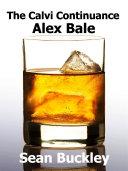 The Calvi Continuance: Alex Bale