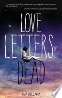 Love Letters To The Dead : stupéfiant, c'est la naissance d'un grand auteur qui...