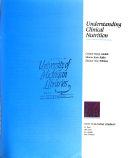 Understanding Clinical Nutrition