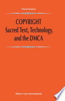 Copyright Sacred Text  Technology  And The DMCA : david nimmer over the past decade...
