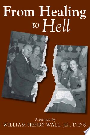 From Healing to Hell - ISBN:9781603061087