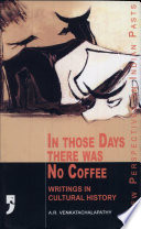 In Those Days There was No Coffee