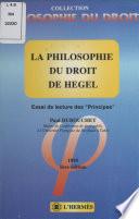La Philosophie Du Droit De Hegel Essai De Lecture Des Principes