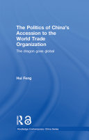 The Politics of China's Accession to the World Trade Organization