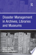 Disaster Management In Archives Libraries And Museums
