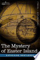 The Mystery Of Easter Island : which stood on the slope of the...