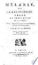 Mélanie, ou La religieuse, drame en trois actes et en vers ... conforme à la représentation