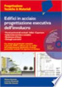 Edifici in acciaio  Progettazione esecutiva dell involucro