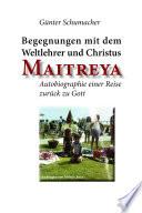 Begegnungen mit dem Weltlehrer und Christus Maitreya