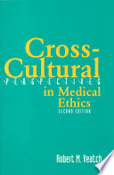 Cross cultural Perspectives in Medical Ethics