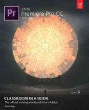 Adobe Premiere Pro CC Classroom in a Book  2017 Release