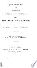 Questions and Notes Critical and Practical Upon the Book of Genesis