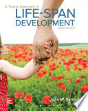 A Topical Approach to Lifespan Development