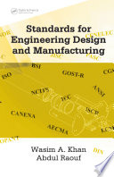 Standards For Engineering Design And Manufacturing book
