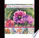 Flower Painters Essential Handbook