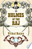 Holmes of the Raj Intrigues Of The Great Game Sherlock Holmes