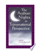 The Arabian Nights in Transnational Perspective