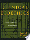 Clinical Bioethics