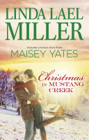 Christmas In Mustang Creek (The Brides Of Bliss County) : creek...