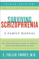 Surviving Schizophrenia 6th Edition