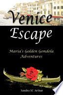 Venice Escape   Maria s Golden Gondola Adventures