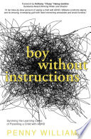 Boy Without Instructions