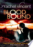 Blood Bound  An Unbound Novel  Book 1