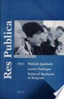 Res Publica. Journal of Political Science. Published Quarterly. Political Yearbook of Belgium 2003. Volume Xlvi. 2004 / 2-3