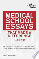 Medical School School Essays That Made a Difference