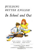 Building Better English  In school and out  Grade 5   teacher s manual