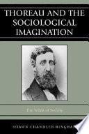 Thoreau and the Sociological Imagination