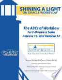 The ABCs of Workflow for E Business Suite Release 11i and Release 12