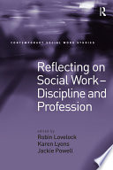 Reflecting on Social Work   Discipline and Profession