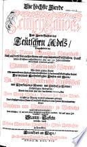 Die höchste Zierde Teutsch-Landes und Vortrefflichkeit des Teutschen Adels, vorgestellt in der Reichs-freyen Rheinischen Ritterschaft, auch auses derselben entsprossenen und angräntzenden geschlechten, so auff hoben stifftern auffgeschworen, oder vor 150. jahren löblicher ritterschafft einverleibt gewesen, Stamm-Taffeln und Wapen, wie solche grösten Theils, mit unermüdetem flesiss aus alten schrifftlichen Urkunden .../ Joh. Max. Humbracht