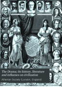The Drama: American drama. Indexes. Books for reference and extra reading (p. 327-334) v. 21-22. Addendum