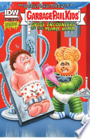 Garbage Pail Kids  4  Gross Encounters of the Turd Kind