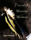 Peaceful Warrior Woman