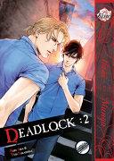 Deadlock Volume 2  Yaoi Manga  Book PDF