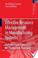 Effective Resource Management in Manufacturing Systems