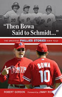 Then Bowa Said To Schmidt  book