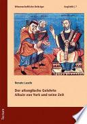 Der altenglische Gelehrte Alkuin von York und seine Zeit