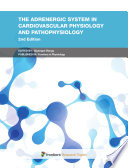 The Adrenergic System in Cardiovascular Physiology and Pathophysiology, 2nd Edition