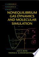 Nonequilibrium Gas Dynamics and Molecular Simulation