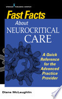 Fast Facts About Neurocritical Care