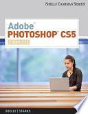 Adobe Photoshop CS5: Complete