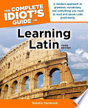 The Complete Idiot s Guide to Learning Latin