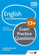 English for Common Entrance at 13  Exam Practice Questions