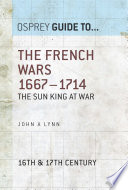 The French Wars 1667   1714