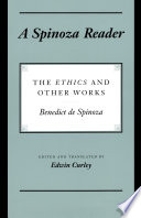 A Spinoza reader : the Ethics and other works /