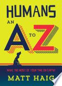 Humans  An A Z